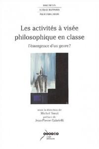 Les activités à visée philosophique en classe : L'émergence d'un genre ?