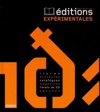 Editions expérimentales : Livres, brochures, catalogues, magazines, livrets de CD, Agendas