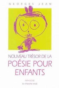 Nouveau trésor de la poésie pour enfants