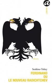 Ferdinand ou le nouveau Radichtchev