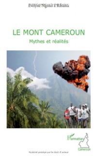 Le Mont Cameroun : Mythes et réalités