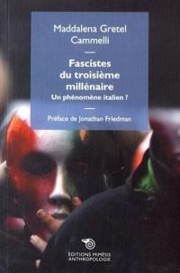 Fascistes du troisième millénaire