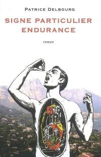 Signe particulier endurance