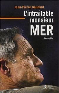 L'Intraitable monsieur Mer