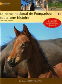 Haras national de Pompadour, toute une histoire