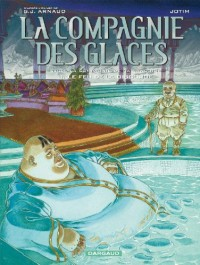 La compagnie des glaces / Cycle de la compagnie de la banquise, Tome 3 : Le feu de la discorde