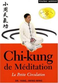 Chi-kung de méditation : La petite circulation