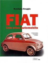 Fiat : Une crise automobile