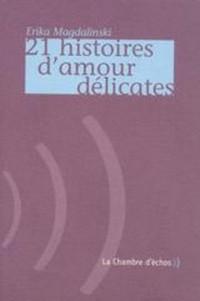 21 histoires d'amour délicates