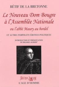 Le nouveau Dom Bougre à l'Assemblée Nationale