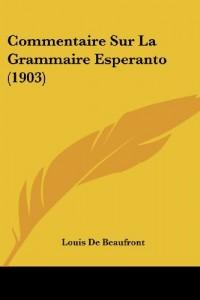 Commentaire Sur La Grammaire Esperanto (1903)