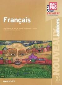 Français 1e professionnelle Les nouveaux cahiers