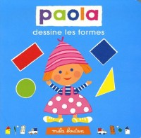 Paola dessine les formes