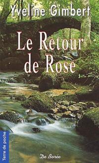 Le retour de rose (poche)