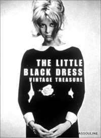 The Little Black Dress : Vintage Treasure (en anglais)