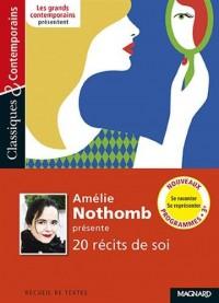 Amélie Nothomb présente 20 récits de soi