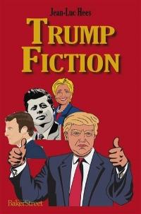 Trump Fiction