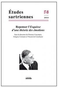 Repenser l'Esquisse d'une théorie des émotions (Études Sartriennes 17-18, 2014)