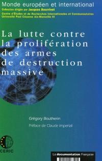 La lutte contre la prolifération des armes de destruction massive