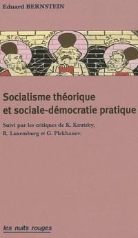 Socialisme théorique et sociale-démocratie pratique
