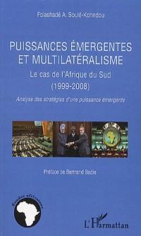 Puissances émergentes et multilatéralisme : Le cas de l'Afrique du Sud (1999-2008); Analyse des stratégies d'une puissance émergente