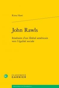 John Rawls - Itineraire d'un Liberal Americain Vers l'Egalite Sociale