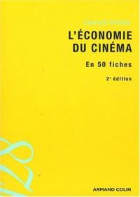 L'économie du cinéma : En 50 fiches
