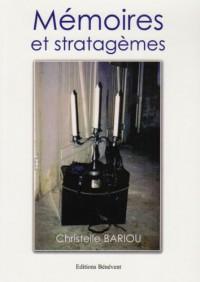 Mémoires et stratagèmes