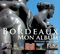 Bordeaux, mon album