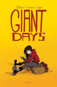 Giant days - tome 1 (1)