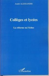 Collèges et lycées : la réforme ou l'échec