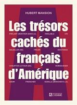 Les trésors cachés du français d'Amérique