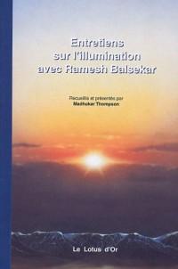 Entretiens sur l'illumination avec Ramesh Balsekar