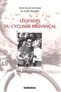 Légendes du cyclisme provençal