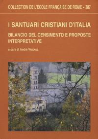 I santuari cristiani d'Italia : Bilancio del censimento e proposte interpretavive
