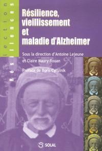 Résilience, viellissement et maladie d'Alzaheimer