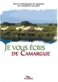 Je vous écris de la Camargue