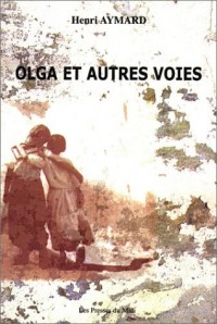 Olga et autres voies