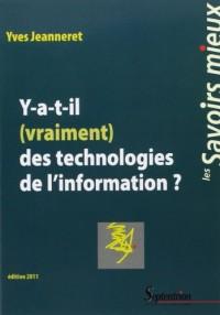 Y a-t-il (vraiment) des technologies de l'information ?