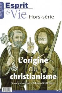 L Origine du Christianisme Hors Serie Esprit et Vie