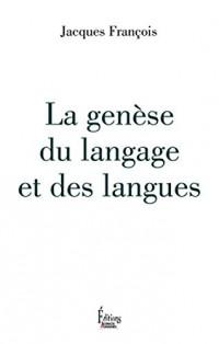 La genèse du langage et des langues