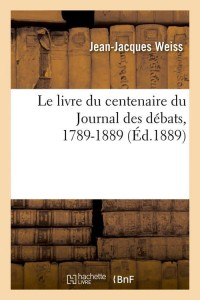 Le Livre du Journal des Débats  ed 1889