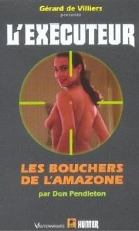 Exécuteur, numéro 209 : Les Bouchers de l'Amazone