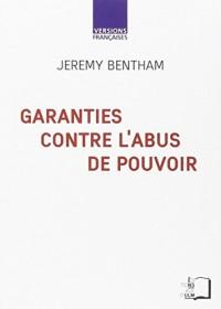 Garanties contre l'abus de pouvoir et autres écrits sur la liberté politique