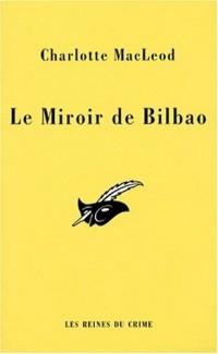 Le miroir de Bilbao