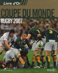Livre d'or de la Coupe du Monde de Rugby 2007