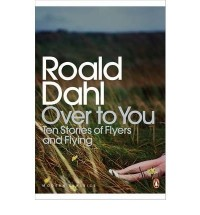 [ OVER TO YOU TEN STORIES OF FLYERS AND FLYING BY DAHL, ROALD](AUTHOR)PAPERBACK