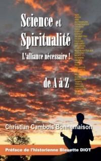 Science et spiritualité, l'alliance nécessaire: de A à Z