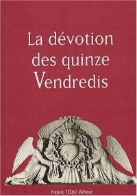 La dévotion des quinze vendredis