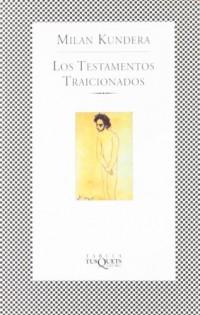 Los Testamentos Traicionados/Testaments Betrayed